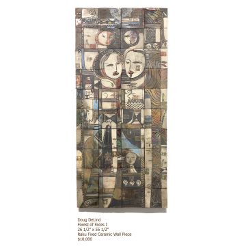 """Forest of Faces II"", Doug Delind, Raku fired ceramic wall piece, 56 1/2""H x 26 1/2W x 2""D, $10,000"